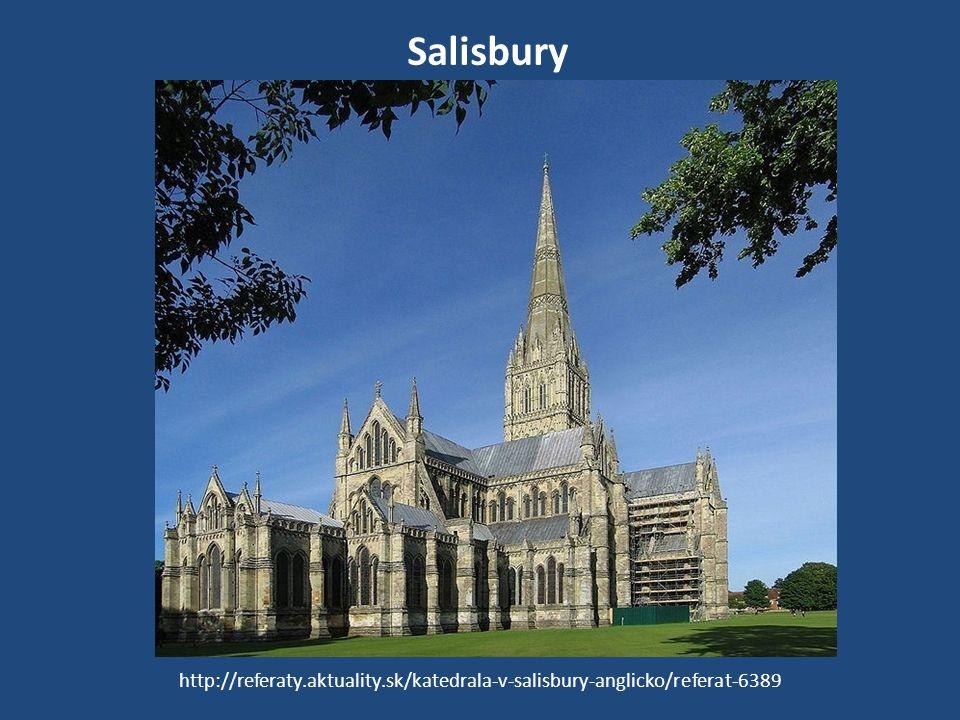 Salisbury http://referaty.aktuality.sk/katedrala-v-salisbury-anglicko/referat-6389
