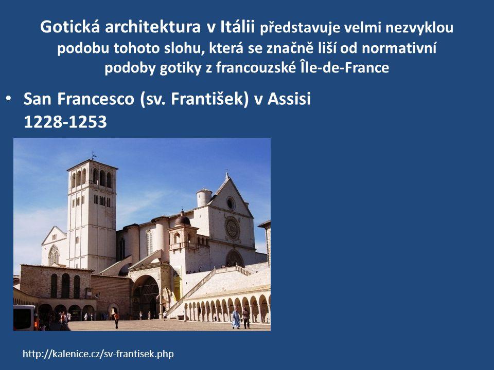 San Francesco (sv. František) v Assisi 1228-1253
