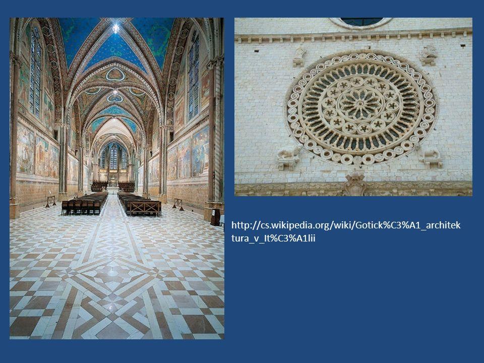 http://cs.wikipedia.org/wiki/Gotick%C3%A1_architektura_v_It%C3%A1lii