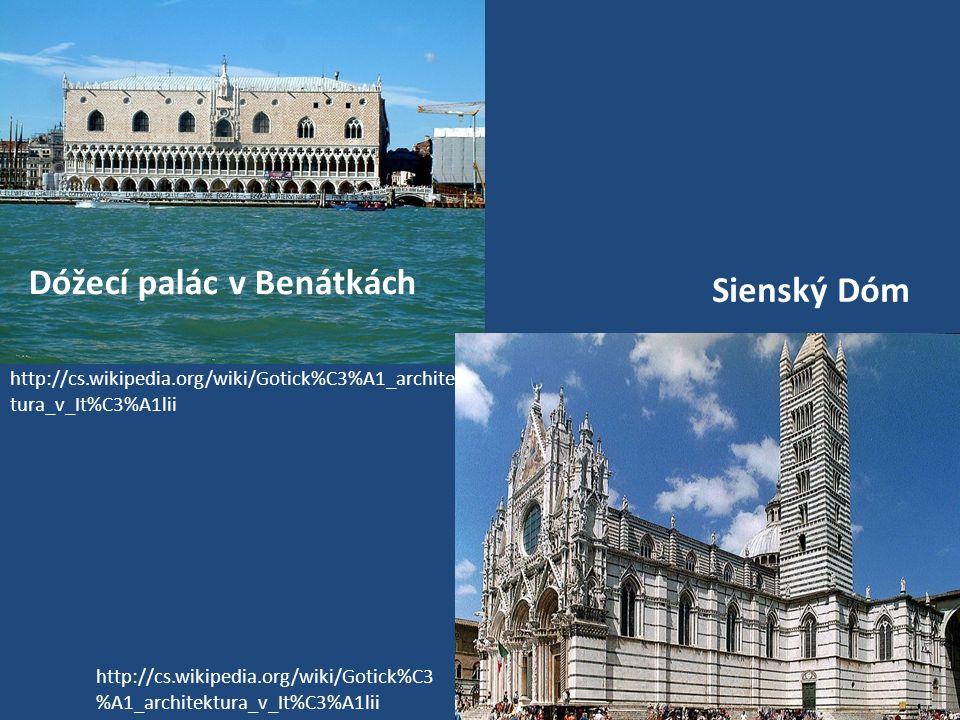 Dóžecí palác v Benátkách Sienský Dóm