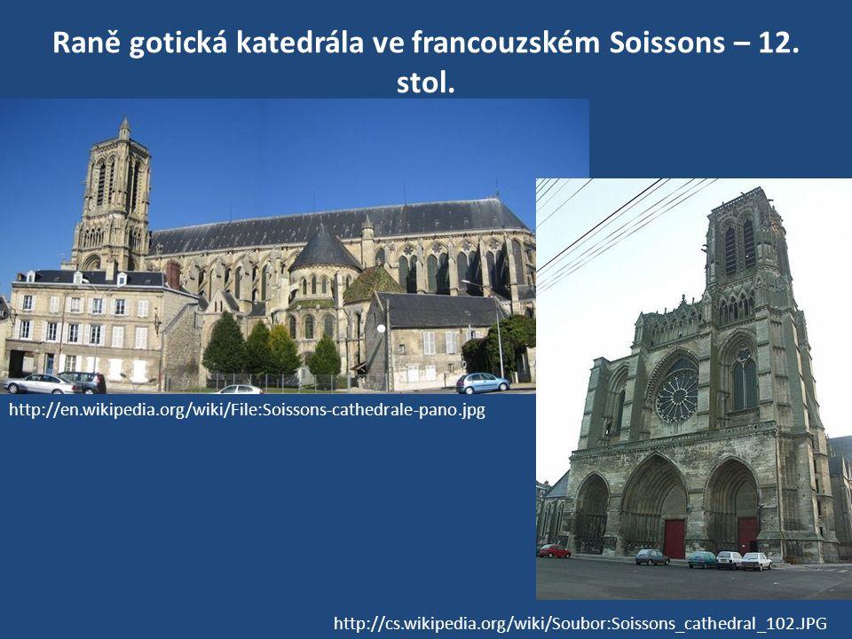 Raně gotická katedrála ve francouzském Soissons – 12. stol.