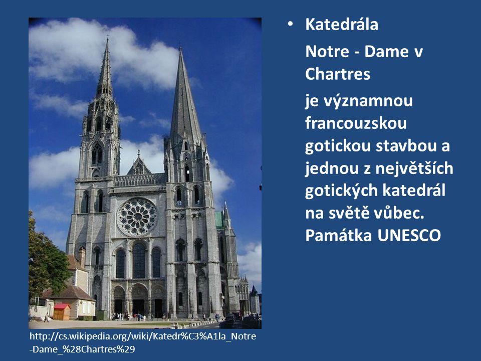 Katedrála Notre - Dame v Chartres