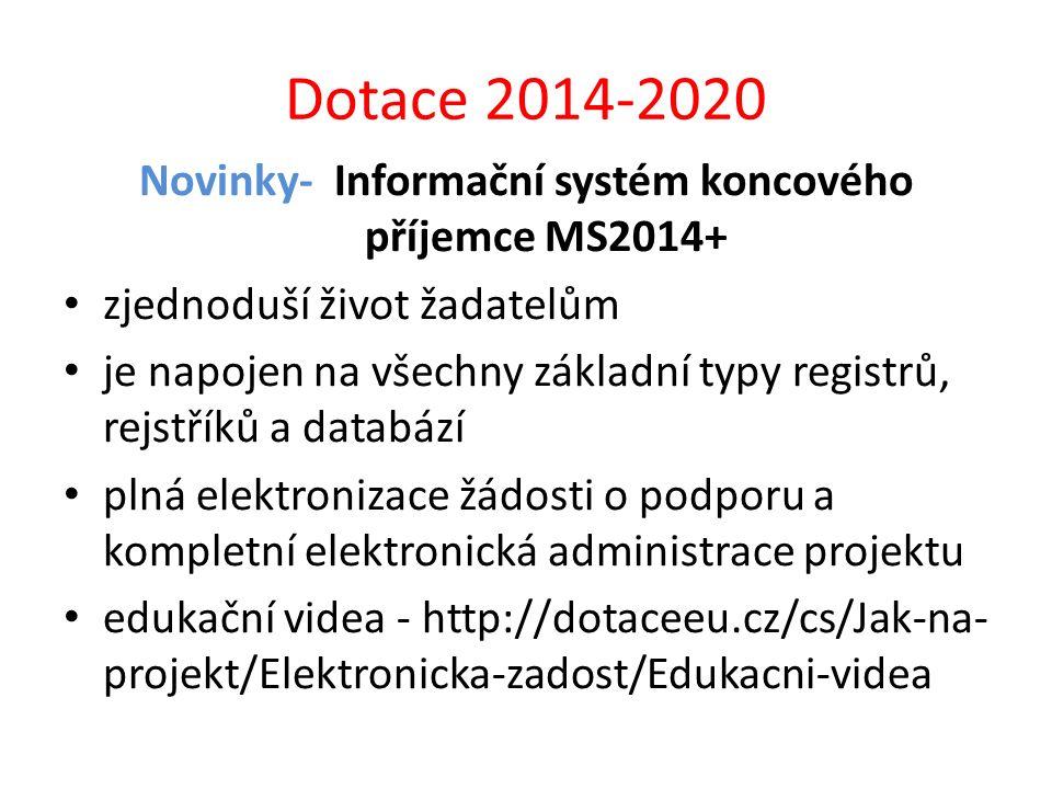 Novinky- Informační systém koncového příjemce MS2014+