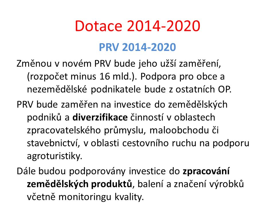 Dotace 2014-2020 PRV 2014-2020.