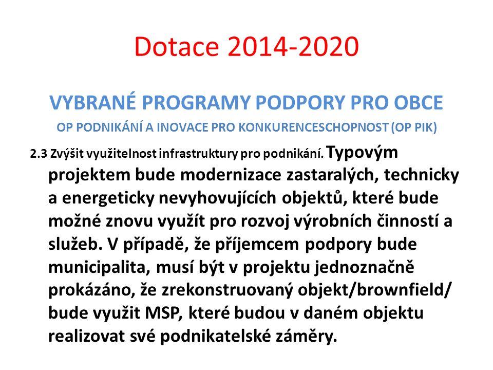 Dotace 2014-2020 VYBRANÉ PROGRAMY PODPORY PRO OBCE