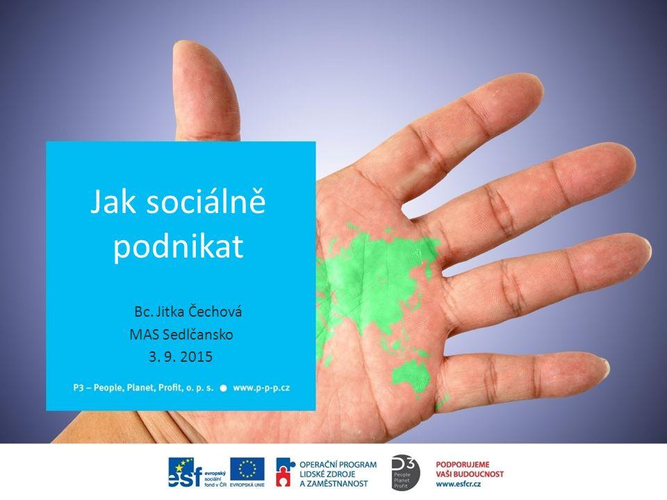 Bc. Jitka Čechová MAS Sedlčansko 3. 9. 2015