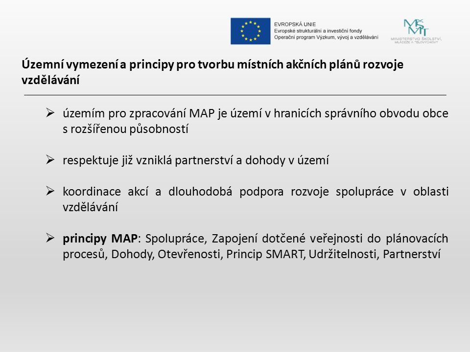 Územní vymezení a principy pro tvorbu místních akčních plánů rozvoje vzdělávání