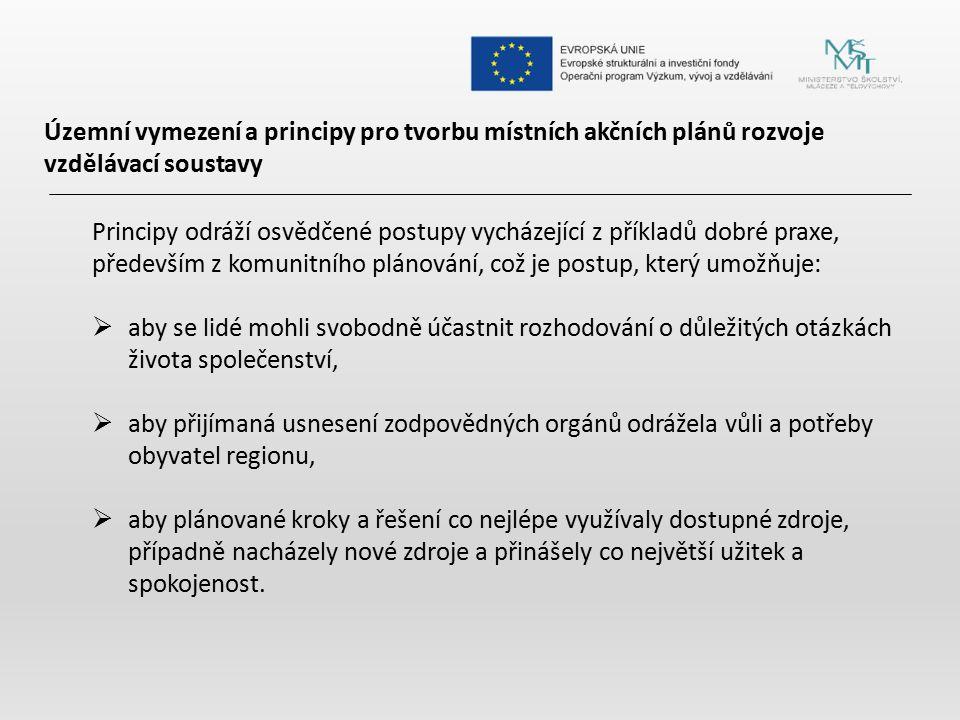 Územní vymezení a principy pro tvorbu místních akčních plánů rozvoje vzdělávací soustavy