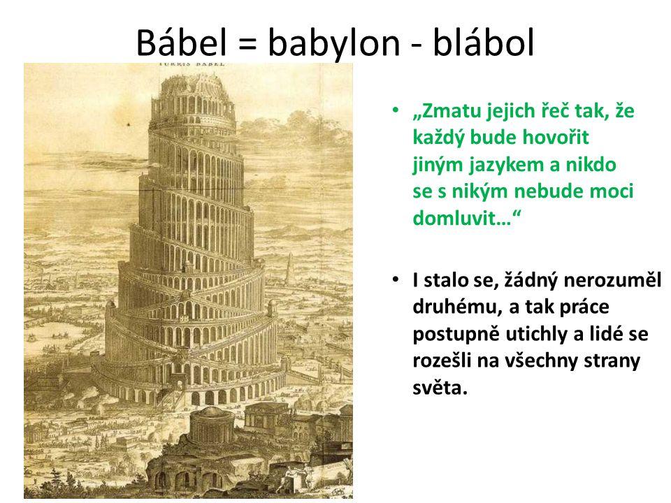 Bábel = babylon - blábol