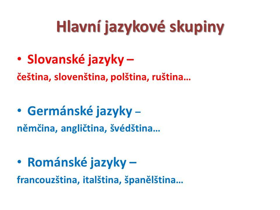 Hlavní jazykové skupiny