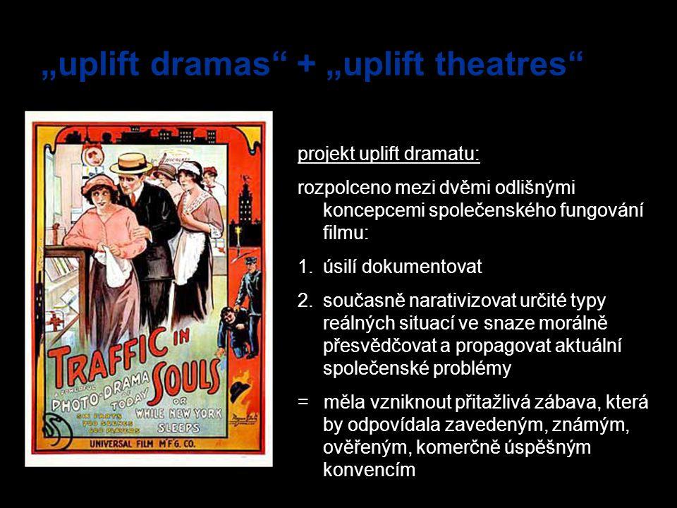"""""""uplift dramas + """"uplift theatres"""