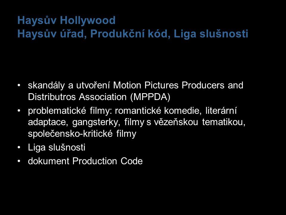 Haysův Hollywood Haysův úřad, Produkční kód, Liga slušnosti