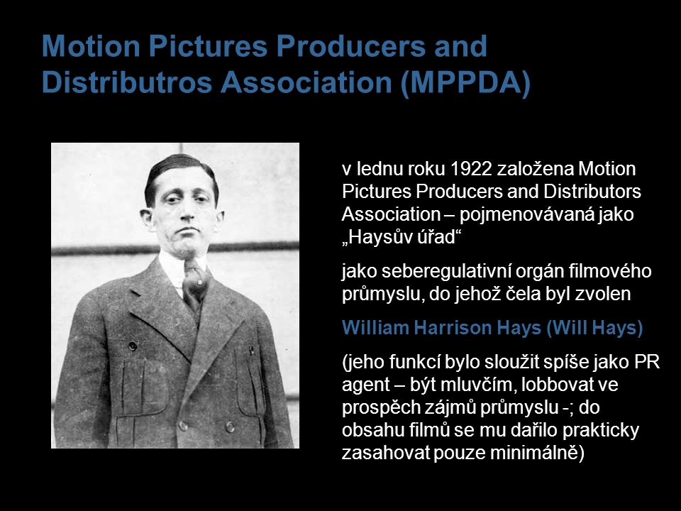 Motion Pictures Producers and Distributros Association (MPPDA)