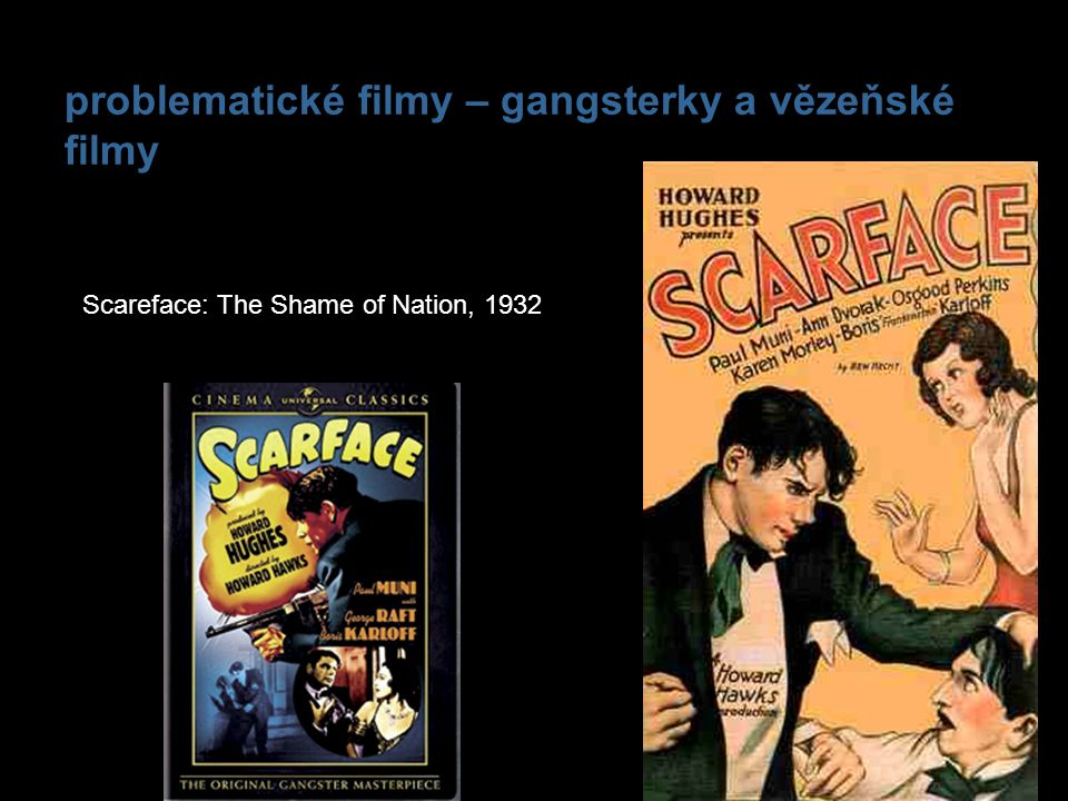 problematické filmy – gangsterky a vězeňské filmy