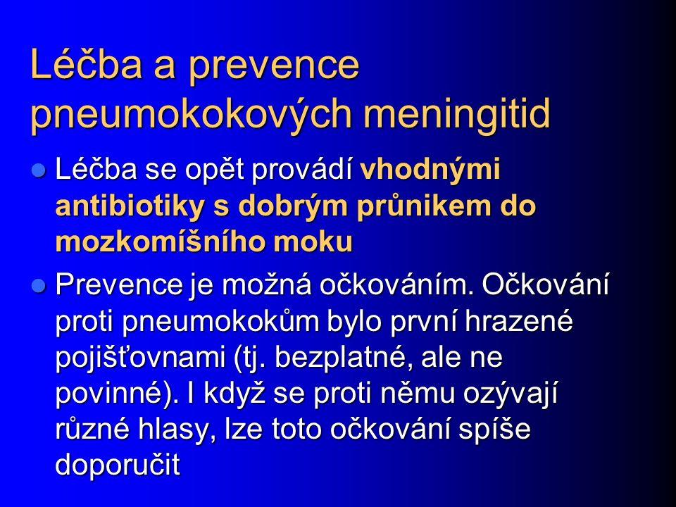 Léčba a prevence pneumokokových meningitid