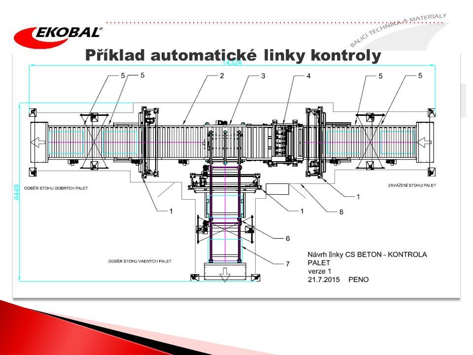 Příklad automatické linky kontroly