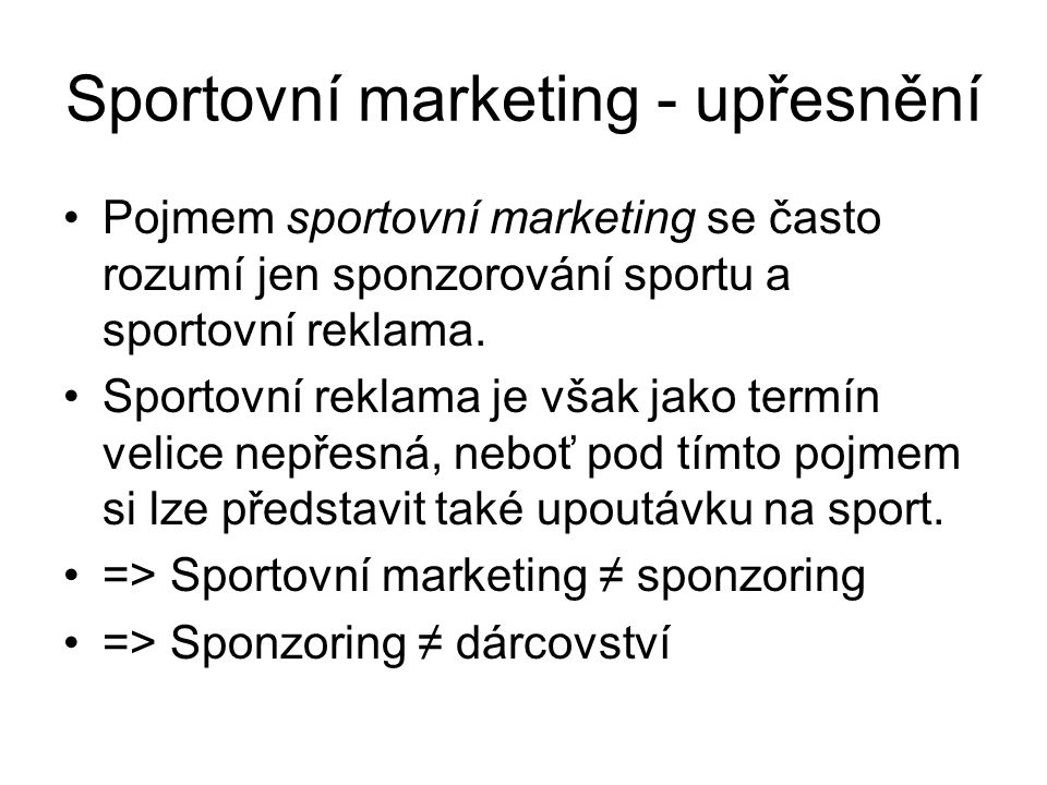 Sportovní marketing - upřesnění