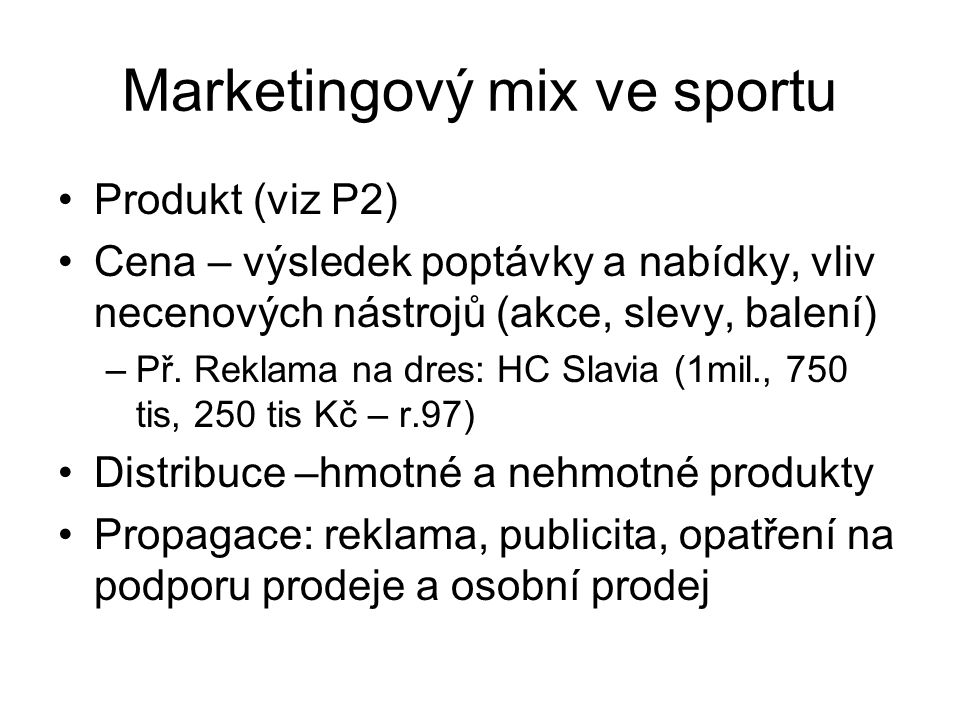 Marketingový mix ve sportu