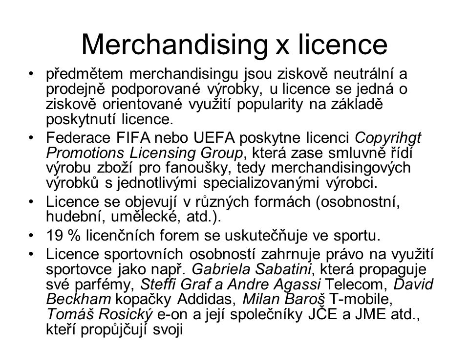 Merchandising x licence