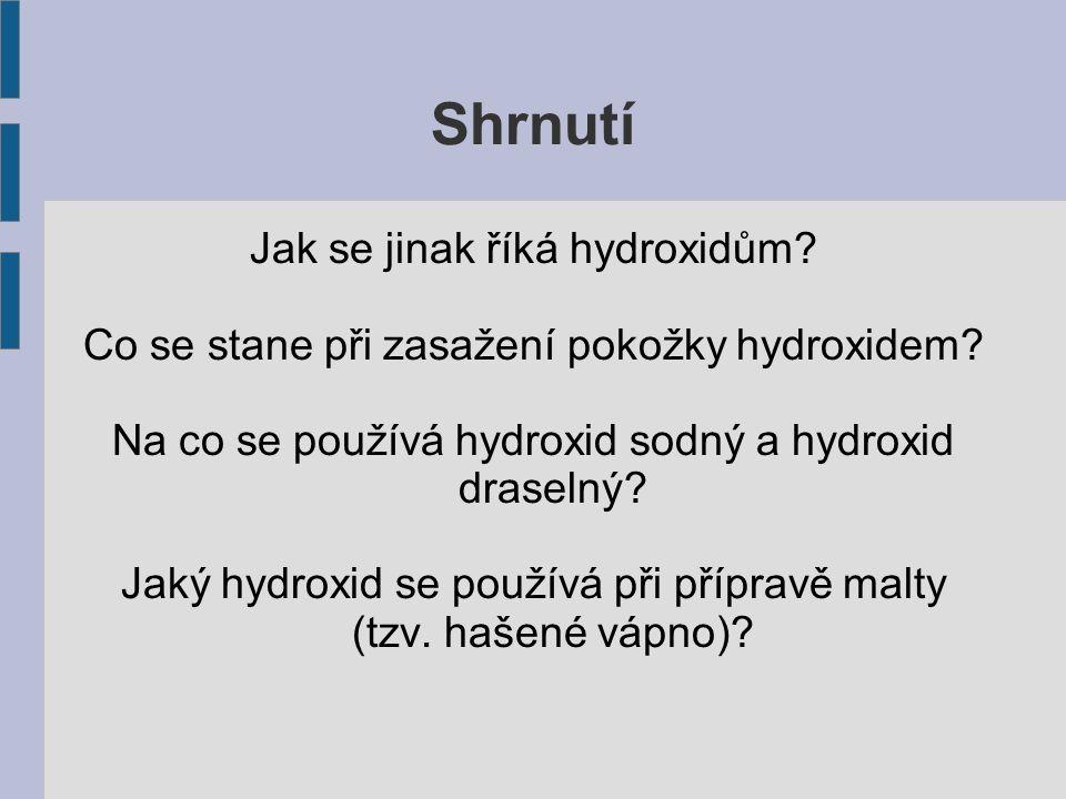 Shrnutí Jak se jinak říká hydroxidům