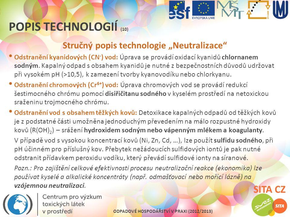"""Stručný popis technologie """"Neutralizace"""