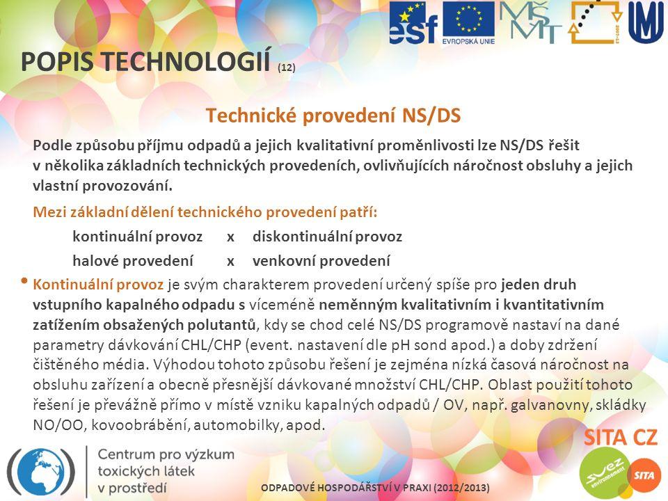 Technické provedení NS/DS