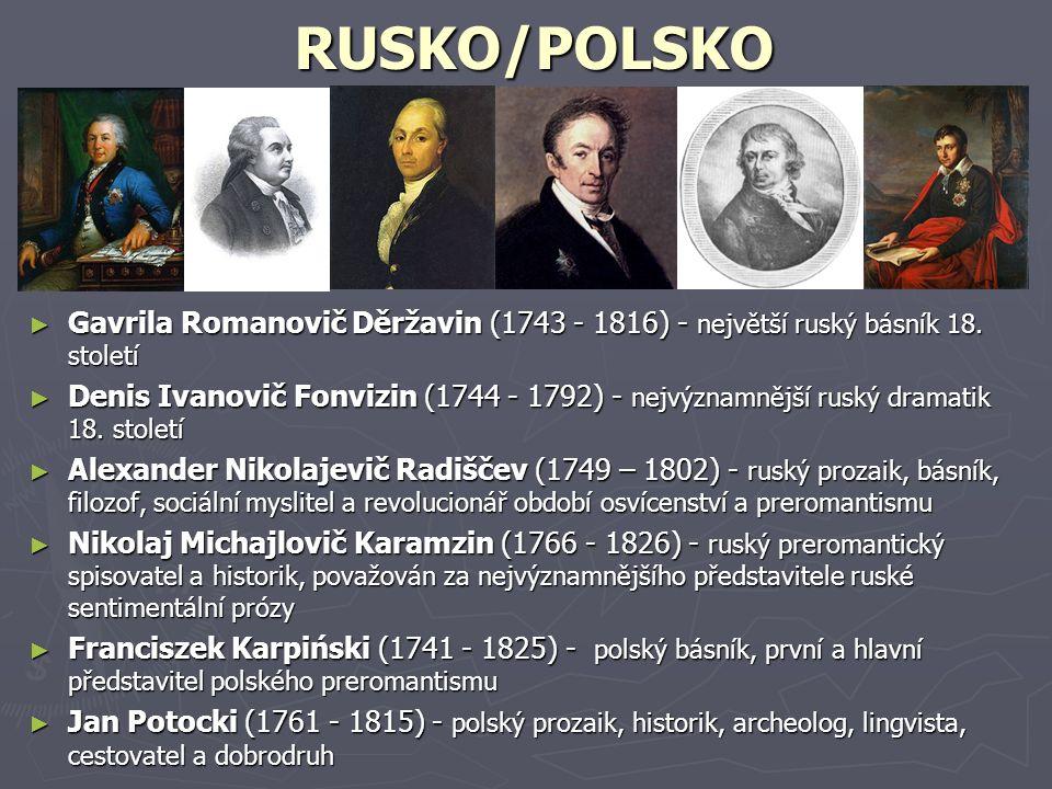 RUSKO/POLSKO Gavrila Romanovič Děržavin (1743 - 1816) - největší ruský básník 18. století.