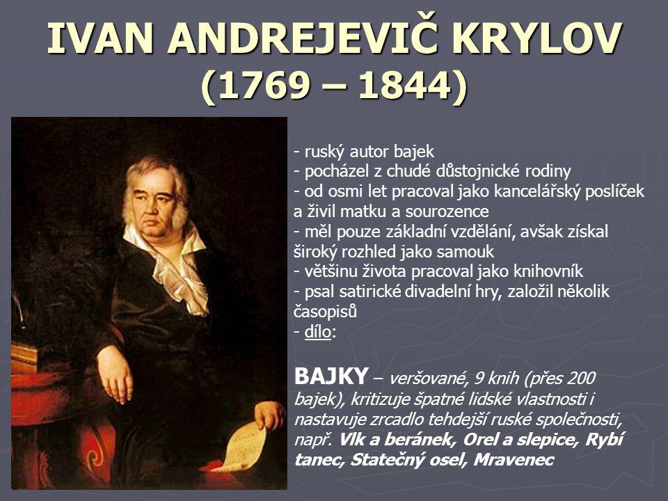 IVAN ANDREJEVIČ KRYLOV (1769 – 1844)