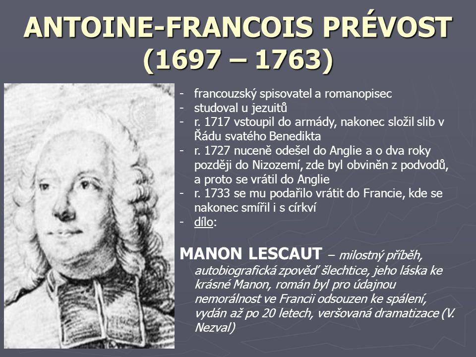 ANTOINE-FRANCOIS PRÉVOST (1697 – 1763)
