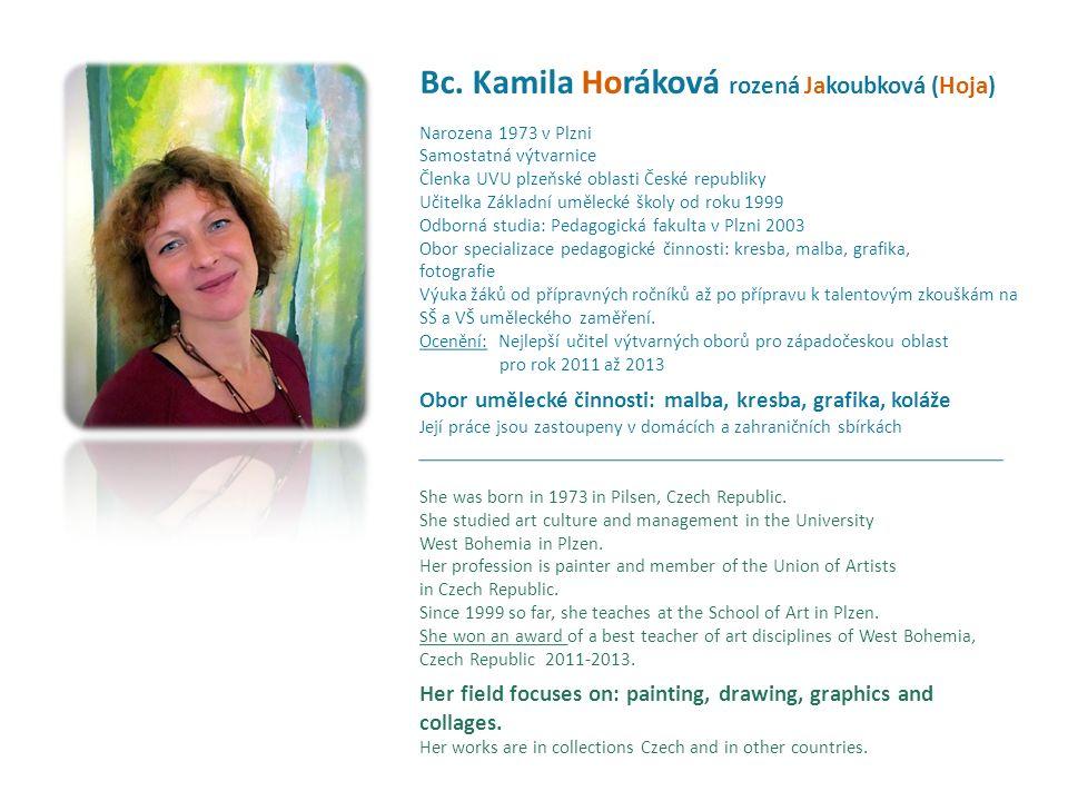 Bc. Kamila Horáková rozená Jakoubková (Hoja)