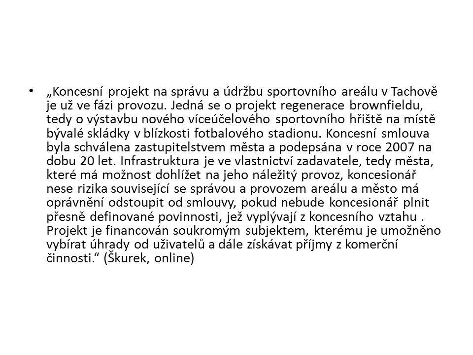"""""""Koncesní projekt na správu a údržbu sportovního areálu v Tachově je už ve fázi provozu."""