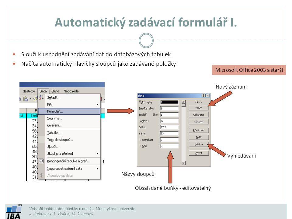 Automatický zadávací formulář I.