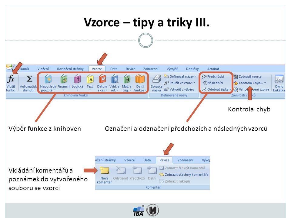 Vzorce – tipy a triky III.
