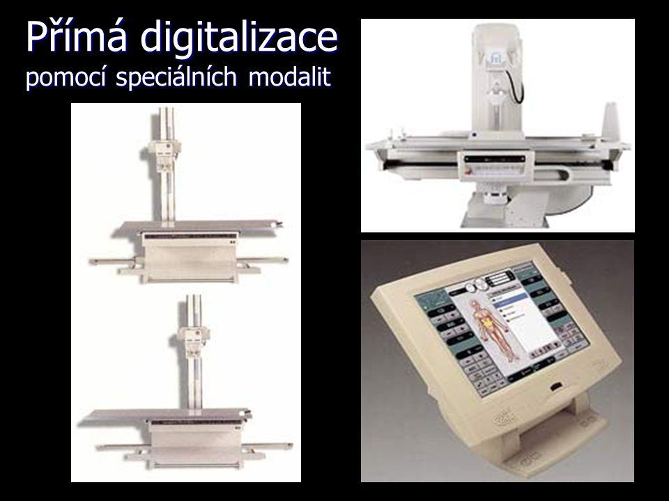 Přímá digitalizace pomocí speciálních modalit