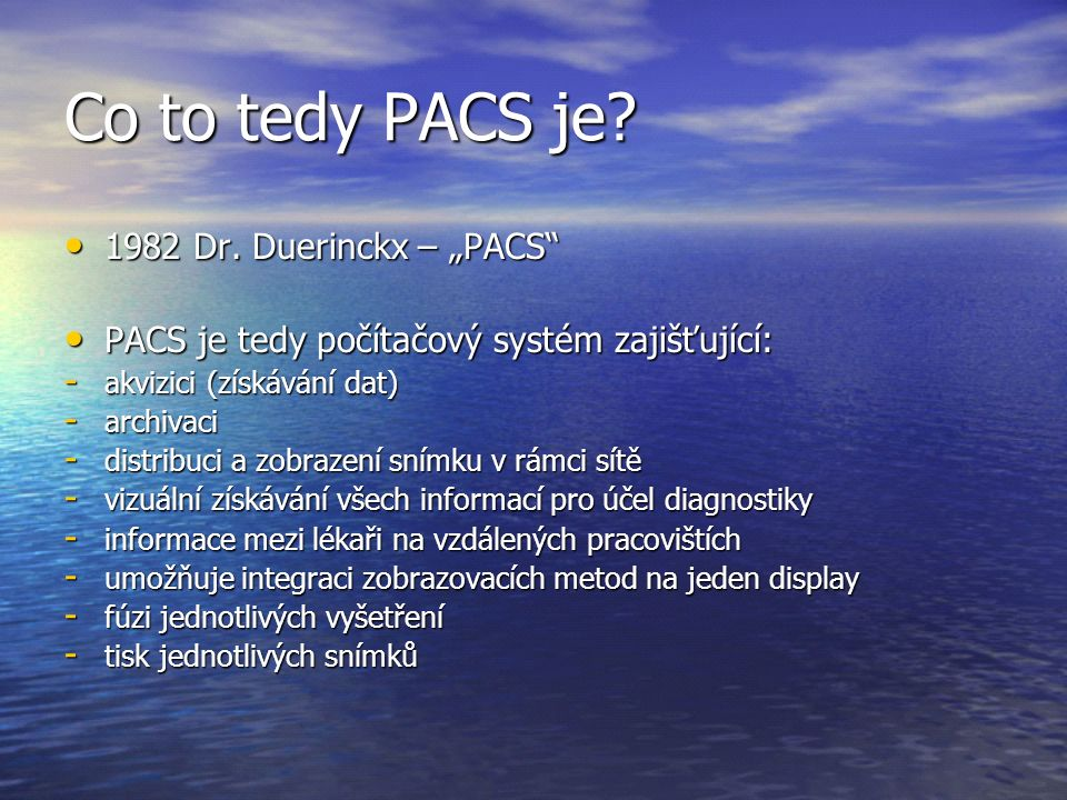 "Co to tedy PACS je 1982 Dr. Duerinckx – ""PACS"