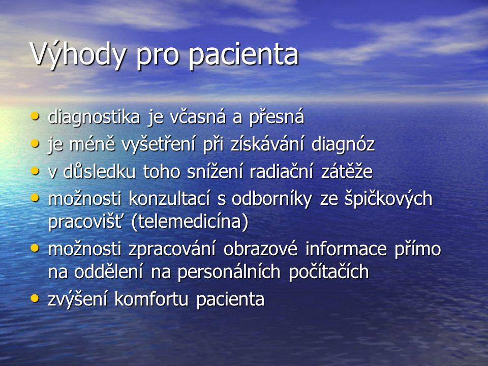 Výhody pro pacienta diagnostika je včasná a přesná