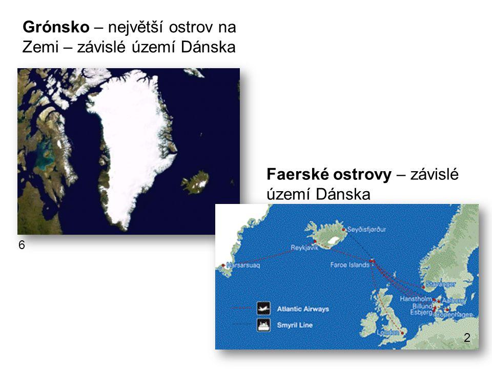 Grónsko – největší ostrov na Zemi – závislé území Dánska