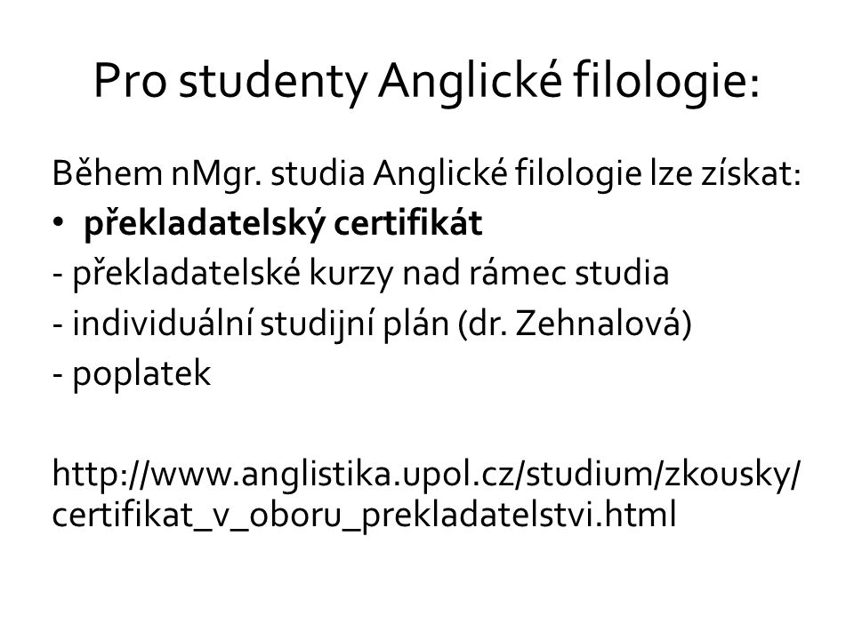 Pro studenty Anglické filologie: