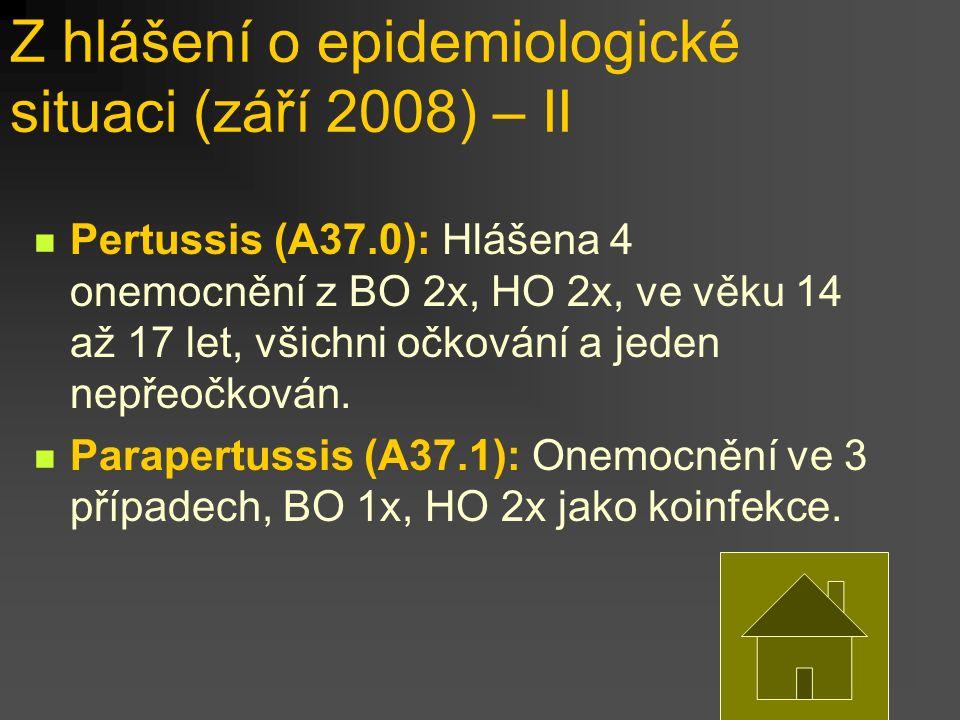 Z hlášení o epidemiologické situaci (září 2008) – II