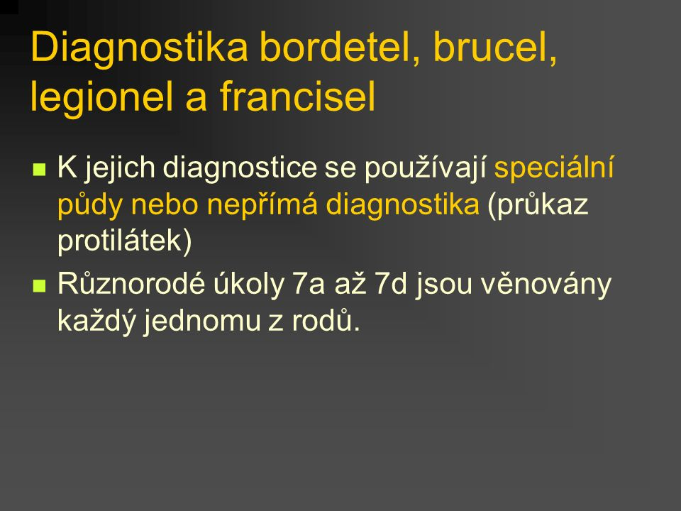 Diagnostika bordetel, brucel, legionel a francisel