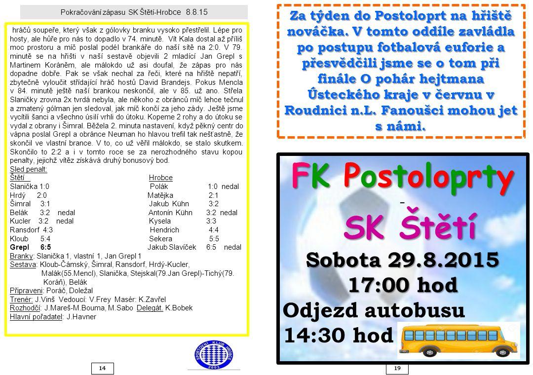 Pokračování zápasu SK Štětí-Hrobce 8.8.15