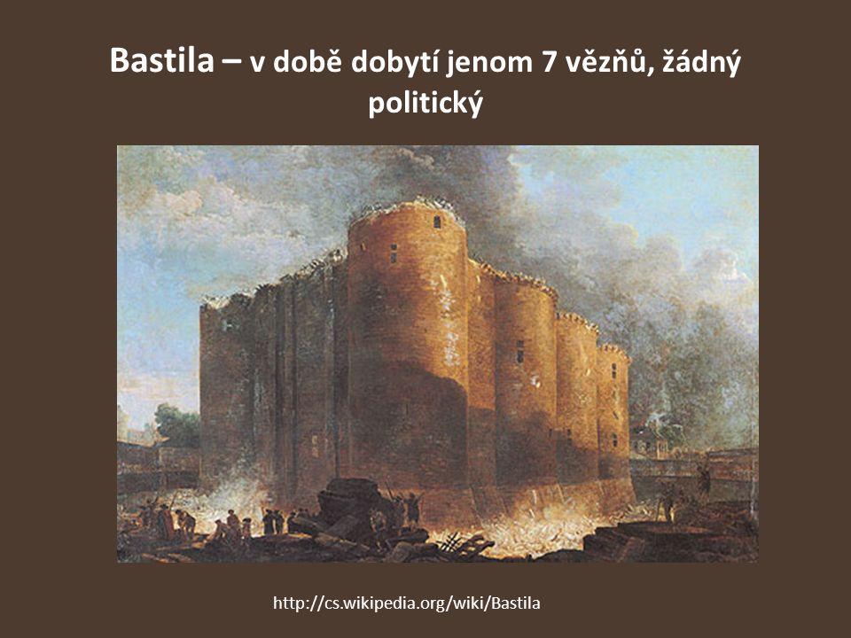 Bastila – v době dobytí jenom 7 vězňů, žádný politický