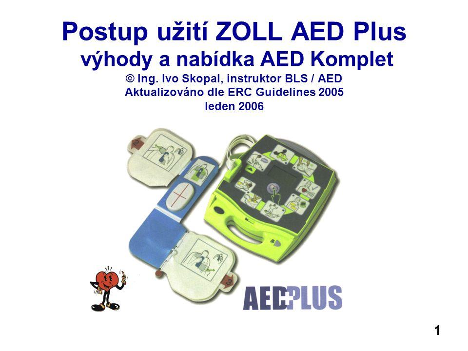 Postup užití ZOLL AED Plus výhody a nabídka AED Komplet © Ing