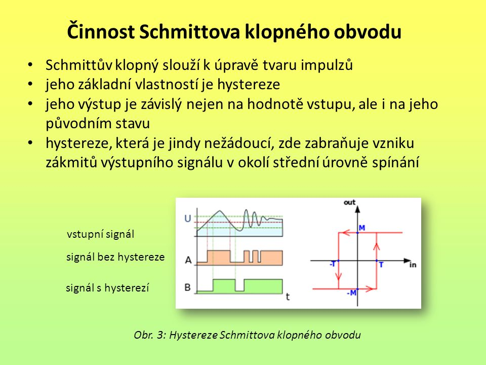 Činnost Schmittova klopného obvodu