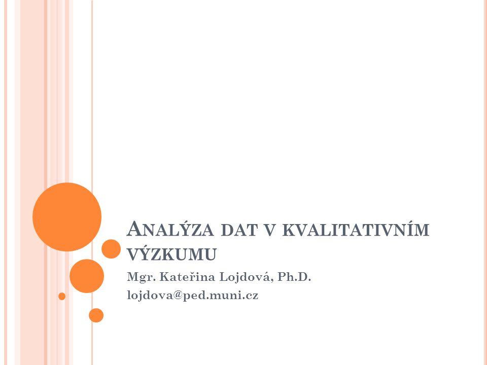 Analýza dat v kvalitativním výzkumu