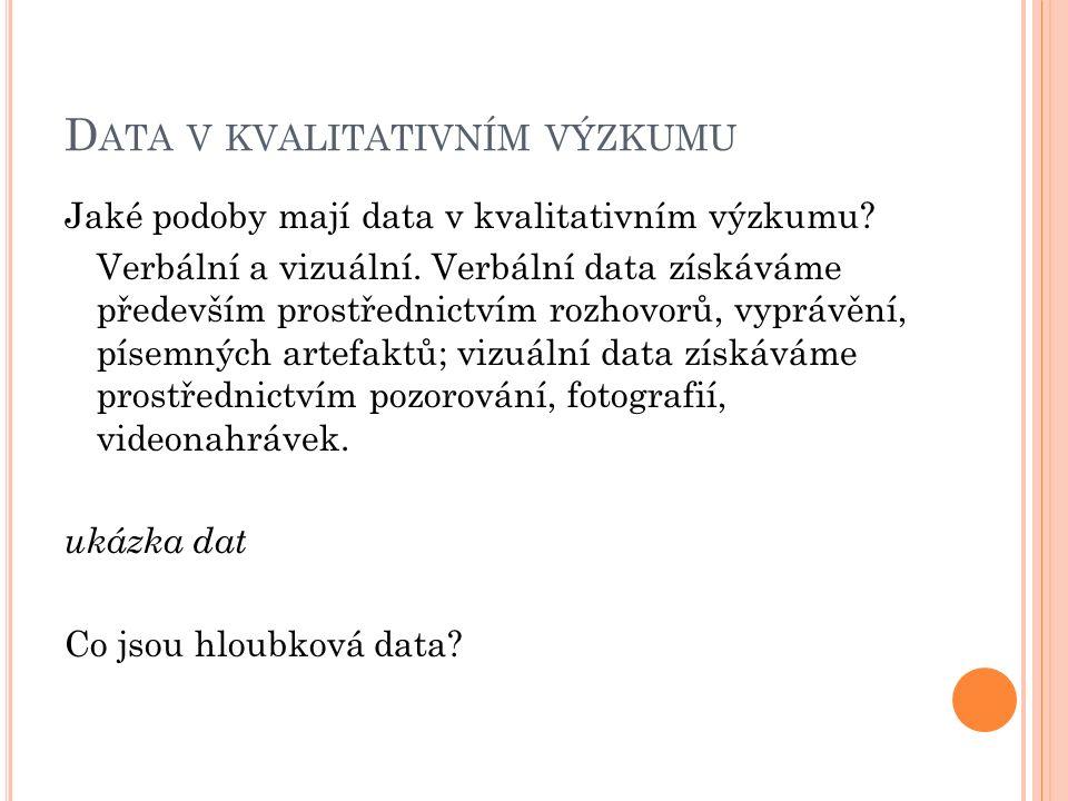 Data v kvalitativním výzkumu