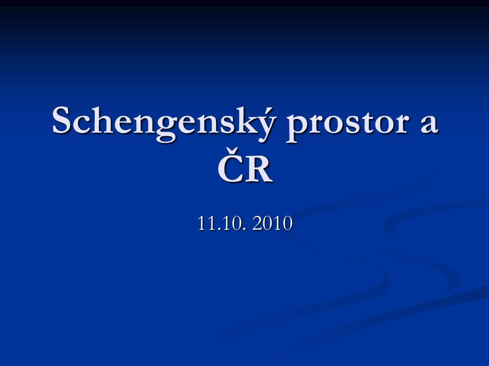 Schengenský prostor a ČR