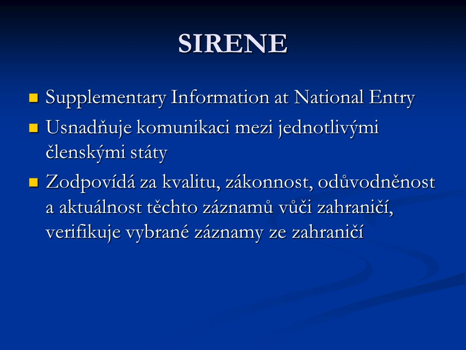 SIRENE Supplementary Information at National Entry
