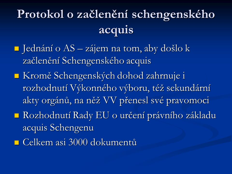Protokol o začlenění schengenského acquis