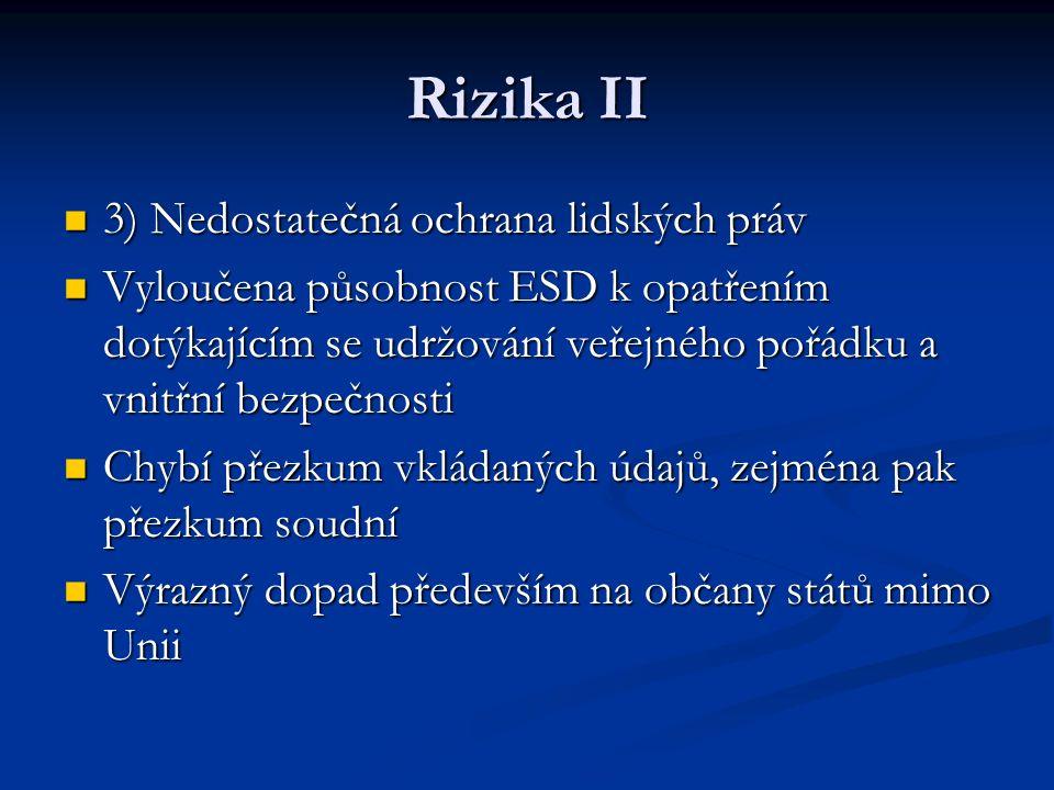 Rizika II 3) Nedostatečná ochrana lidských práv